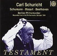 Carl Schuricht Conducts Schumann Mozart Beethoven by VARIOUS ARTISTS (2007-01-16)