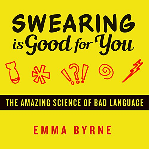 Swearing Is Good for You audiobook cover art