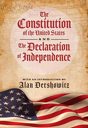 The Constitution Of The United States And The Declaration Of Independence Kindle Edition By Rothmiller Mike Dershowitz Alan Politics Social Sciences Kindle Ebooks Amazon Com