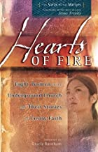 Hearts of fire by The Voice of the Martyrs, . (2012) Paperback