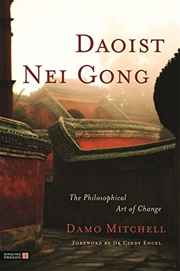 中キャラバン家具Daoist Nei Gong: The Philosophical Art of Change