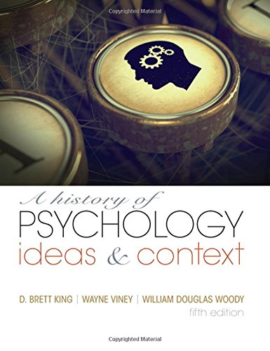 A History of Psychology: Ideas & Context (5th Edition)