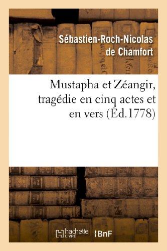 Chamfort, S: Mustapha Et Z�angir, Trag&#xef (Arts)