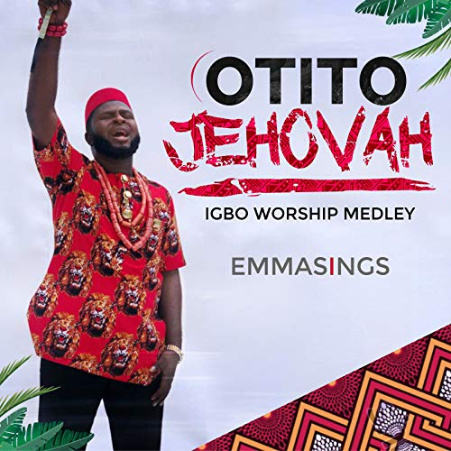 Otito Jehovah Igbo Worship Medley