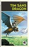 Tim sans-dragon par Laroche