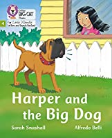 Harper and the Big Dog: Phase 4 (Big Cat Phonics for Little Wandle Letters and Sounds Revised)
