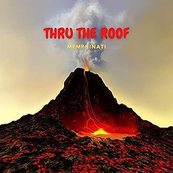 Thru the Roof