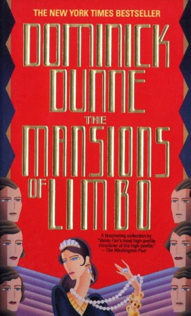 怒っている私たち自身専らThe Mansions of Limbo (English Edition)