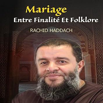 Mariage entre finalité et folklore (Quran)