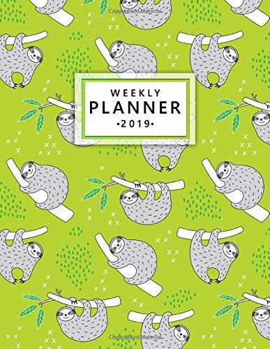 Weekly Planner 2019: Cute sloth...