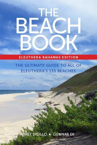 The Beach Book, Eleuthera, Bahamas edition (English Edition)
