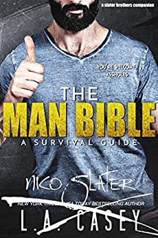 The Man Bible: A Survival Guide: Slater Brothers Book 6.5 by [L.A. Casey]