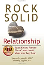 Rock Solid Relationship: Seven Keys to Restore Your Connection and Make Your Love Last