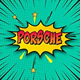 Porsche: Draw Your Own Comic Super Hero Adventures with this Personalized Vintage Theme Birthday Gift Pop Art Blank Comic Storyboard Book for Porsche | 150 pages with variety of templates
