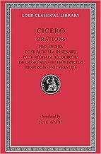 Cicero: Orations: Pro Archia, Post Reditum in Sentu, Post Reditum Ad Quirit (Loeb Classical Library, No. 158)