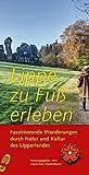 Lippe zu Fuß erleben: Faszinierende Wanderungen durch Natur und Kultur des Lipperlandes