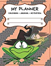 My Planner: Halloween-Crazy Frog: Legendary Journal: Calendar- Activities- Colouring- Sudoku- Word Puzzle Games- Own Table of Content and More... (Halloween Journal)
