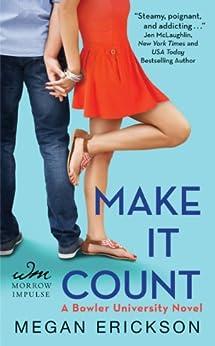 Make It Count: A Bowler University Novel by [Megan Erickson]