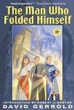 The Man Who Folded Himself (Engl...