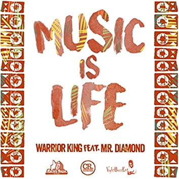 Music Is Life (feat. Mr. Diamond)