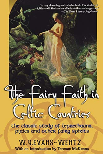 The Fairy Faith in Celtic Coun