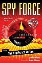 The Nightmare Vortex (Mission: Spy Force; Max Remy Adventures) by Deborah Abela (2007-03-06)
