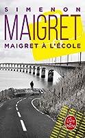 Maigret a l'ecole.