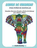 Libros de Colorear Para Niños de Mandalas: Mandalas Hermosas Simples y Fáciles de Colorear para Adultos y Niños. Mandalas (Spanish Version)