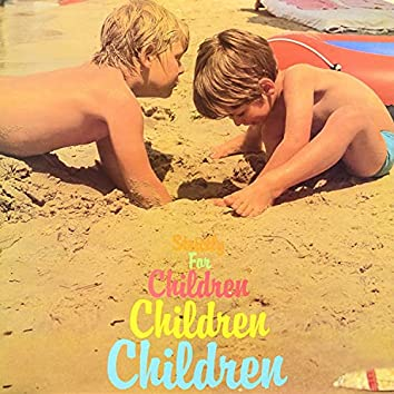 Strictly for Children