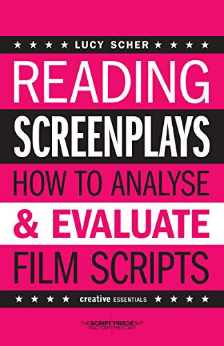 Reading Screenplays: How to Analyse and Evaluate Film Scripts (Creative Essentials) (English Edition)