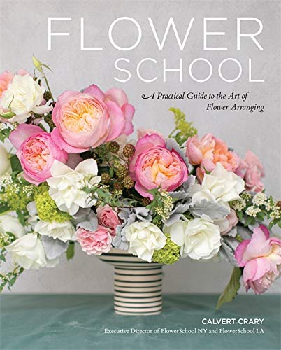 Compare Textbook Prices for Flower School: A Practical Guide to the Art of Flower Arranging  ISBN 9780762471461 by Crary, Calvert