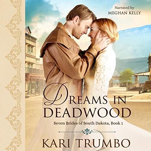 Dreams in Deadwood audiobook cover art