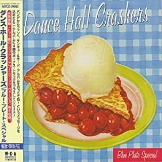 Blues Plate Special by Dance Hall Crashers