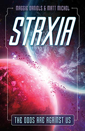 Strxia: The Odds Are Against Us
