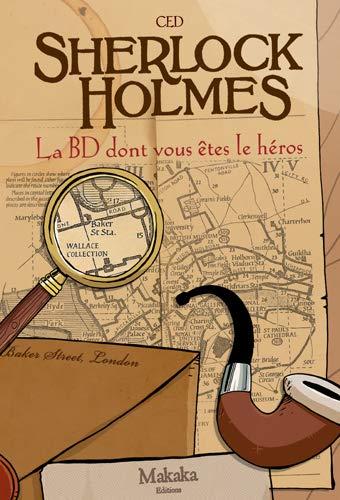 T01 - sherlock holmes la BD dont vous étés le heros (La BD dont vous êtes le héros)