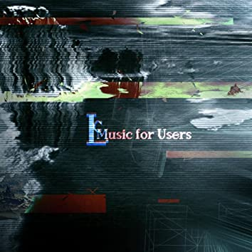 Music for Users