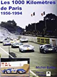 Les 1000 kilomètres de Paris : 1956-1994