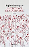 La distance de courtoisie (Littérature française) - Format Kindle - 9782709660341 - 13,99 €