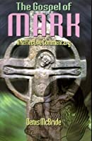 The Gospel of Mark: A Reflective Commentary