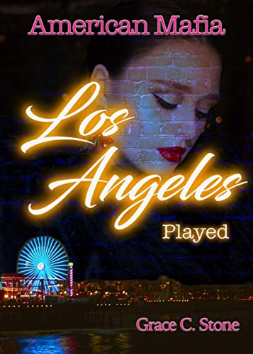 American Mafia: Los Angeles Played by [Grace C. Stone]