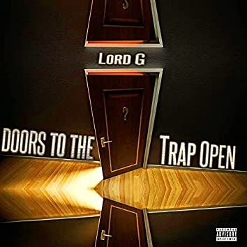 Doors To The Trap Open