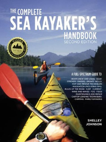 The Complete Sea Kayakers Handbook, Second Edition (English Edition)