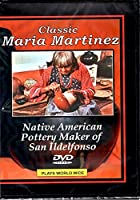 Classic Maria Martinez: Native American Pottery Maker of San Ildelfonso