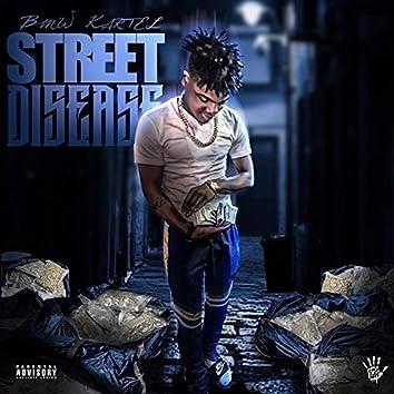 Street Disease