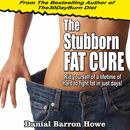The Stubborn Fat Cure  audiobook cover art
