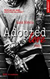 Adopted love - tome 1 (New Romance t. 18)