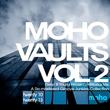 Moho Vaults Vol 2 (2010-2013) - Deep & Soulful House Essentials Continuous Mix