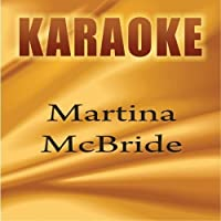 Karaoke: Martina McBride by Starlite Karaoke