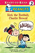 Kick the Football, Charlie Brown (Peanuts Ready-to-reads)