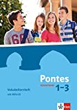 Pontes Gesamtband 1-3: Vokabellernheft mit MP3-CD Klassen 5 - 10 (Pontes Gesamtband. Ausgabe ab 2016)